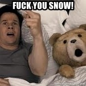Ted Thunder Buddies - Fuck you snow!