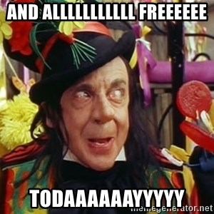 Child catcher - And Alllllllllll Freeeeee Todaaaaaayyyyy