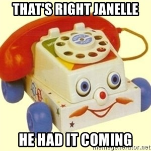 Sinister Phone - That's right janelle he had it coming