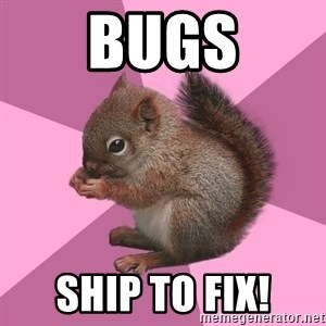 Shipper Squirrel - BUGS SHIP TO FIX!