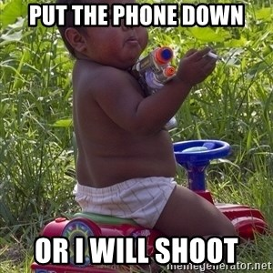 Swagger Baby - Put the phone down Or I will shoot