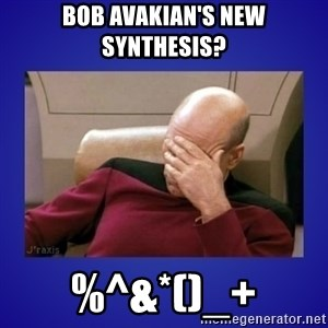 Picard facepalm  - Bob Avakian's New Synthesis?  %^&*()_+