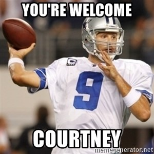 Tonyromo - You're Welcome Courtney