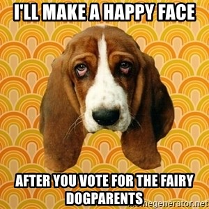 SAD DOG - I'll make a happy face after you vote for The Fairy DogParents