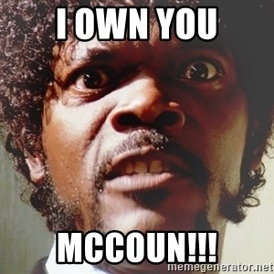 Mad Samuel L Jackson - I own you McCoun!!!