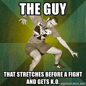 Progressive Mosh Guy - THE GUY That Stretches before a fight and gets K.O.
