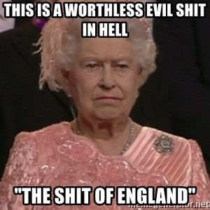 "the queen olympics - THIS IS A WORTHLESS EVIL SHIT IN HELL ""THE SHIT OF ENGLAND"""