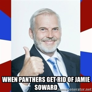 Idiot Anti-Communist Guy -  when panthers get rid of Jamie soward