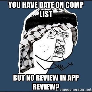 y-u-so-arab - You have date on comp list but no review in App review?