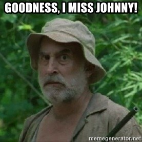 The Dale Face - Goodness, I miss Johnny!