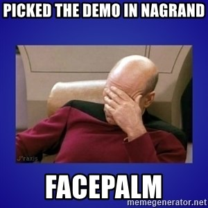 Picard facepalm  - picked the demo in nagrand FACEPALM