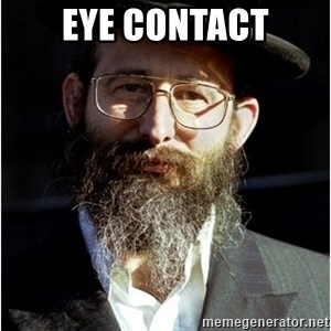 Like-A-Jew - Eye contact