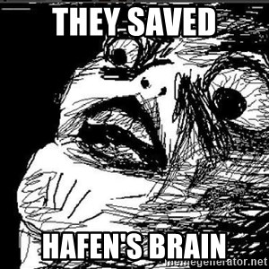 Extreme Rage Face - They Saved Hafen's Brain