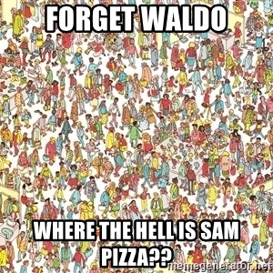 wheres waldo crowd - FORGET WALDO WHERE THE HELL IS SAM PIZZA??