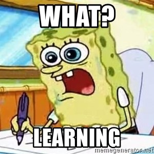 Spongebob What I Learned In Boating School Is - what? learning