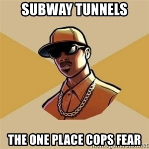 Gta Player - subway tunnels the one place cops fear