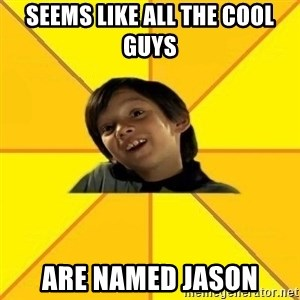 es bakans - seems like all the cool guys are named jason