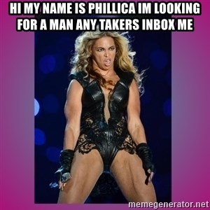 Ugly Beyonce - hi my name is phillica im looking for a man any takers inbox me