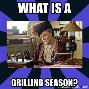 Maggie Smith being a boss - what is a  Grilling Season?