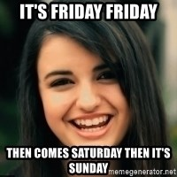 Friday Derp - It's Friday Friday Then comes Saturday then it's Sunday