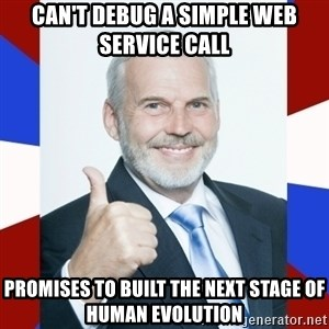 Idiot Anti-Communist Guy - Can't debug a simple web service call Promises to built the next stage of human evolution