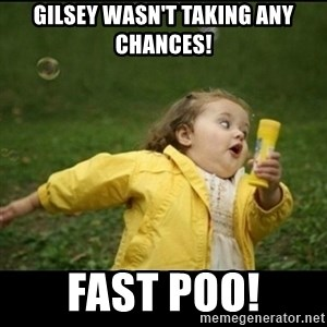 Running girl - Gilsey wasn't taking any chances! FAST POO!