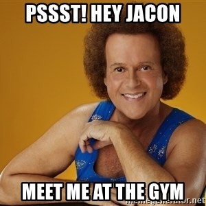 Gay Richard Simmons - pssst! hey jacon meet me at the gym