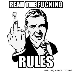 middle finger - Read the fucking rules