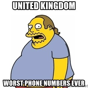 Comic Book Guy Worst Ever - United Kingdom worst phone numbers ever