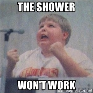 The Fotographing Fat Kid  - The shower Won't work