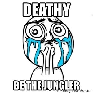 Skype Meme - Deathy Be the jungler