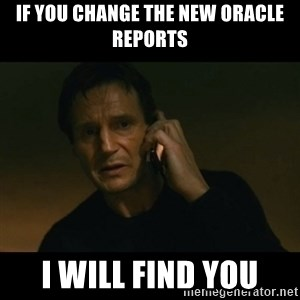 liam neeson taken - If you change the new oracle reports I will find you