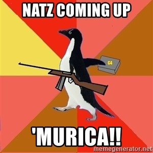 Socially Fed Up Penguin - Natz coming up 'Murica!!