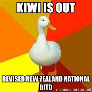 Technologyimpairedduck - Kiwi is out Revised New Zealand national bitd