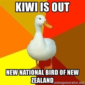 Technologyimpairedduck - Kiwi is out New national bird of New Zealand