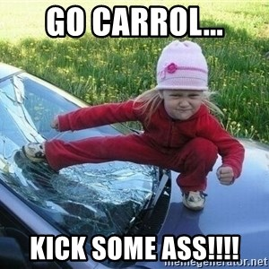 Angry Karate Girl - Go Carrol... kick some ass!!!!