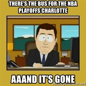aaand its gone - There's the bus for the NBA Playoffs Charlotte Aaand it's gone