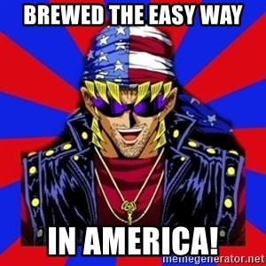 bandit keith - Brewed the easy way in america!