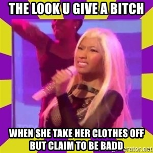 Nicki Minaj Constipation Face - the look u give a bitch when she take her clothes off but claim to be badd