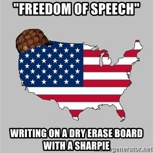"""Scumbag America2 - """"FREEDOM OF SPEECH"""" WRITING ON A DRY ERASE BOARD WITH A SHARPIE"""