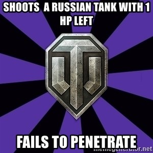 World of Tanks - SHOOTS  A RUSSIAN TANK WITH 1 HP left FAILS TO PENETRATE