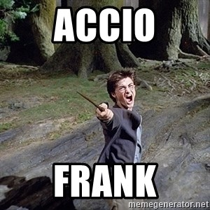 Pissed off Harry - accio frank
