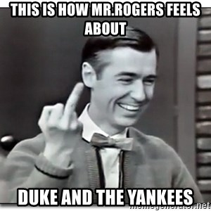 Mr Rogers gives the finger - This is how Mr.Rogers feels about Duke and The Yankees