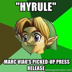 "Link - ""Hyrule"" -Marc Viau's picked-up press release"