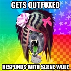 Insanity Scene Wolf - Gets outfoxed Responds with scene wolf