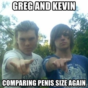 god of punk rock - Greg and kevin Comparing penis size again