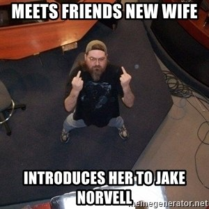 FaggotJosh - meets friends new wife introduces her to jake norvell