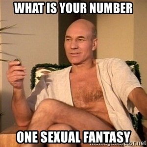 Sexual Picard - What Is Your Number One Sexual Fantasy