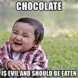 evil asian plotting baby - CHOCOLATE IS EVIL AND SHOULD BE EATEN
