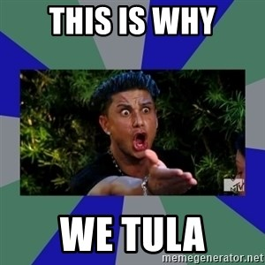 jersey shore - This is why we tula
